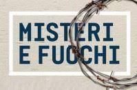 Misteri e Fuochi