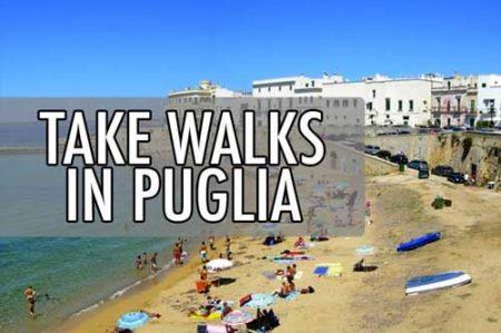 Take Walks in Puglia