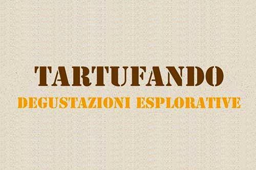 """""""Tartufando"""", degustazione del Tartufo Murgiano ad Andria (BT)"""