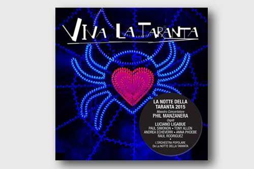 Viva la Taranta, dal palco al cd