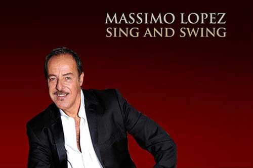 "Massimo Lopez a Teatro con ""Sing and Swing"""