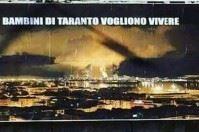 """""""I bimbi di Taranto vogliono vivere"""": cartellone contro l'Ilva"""