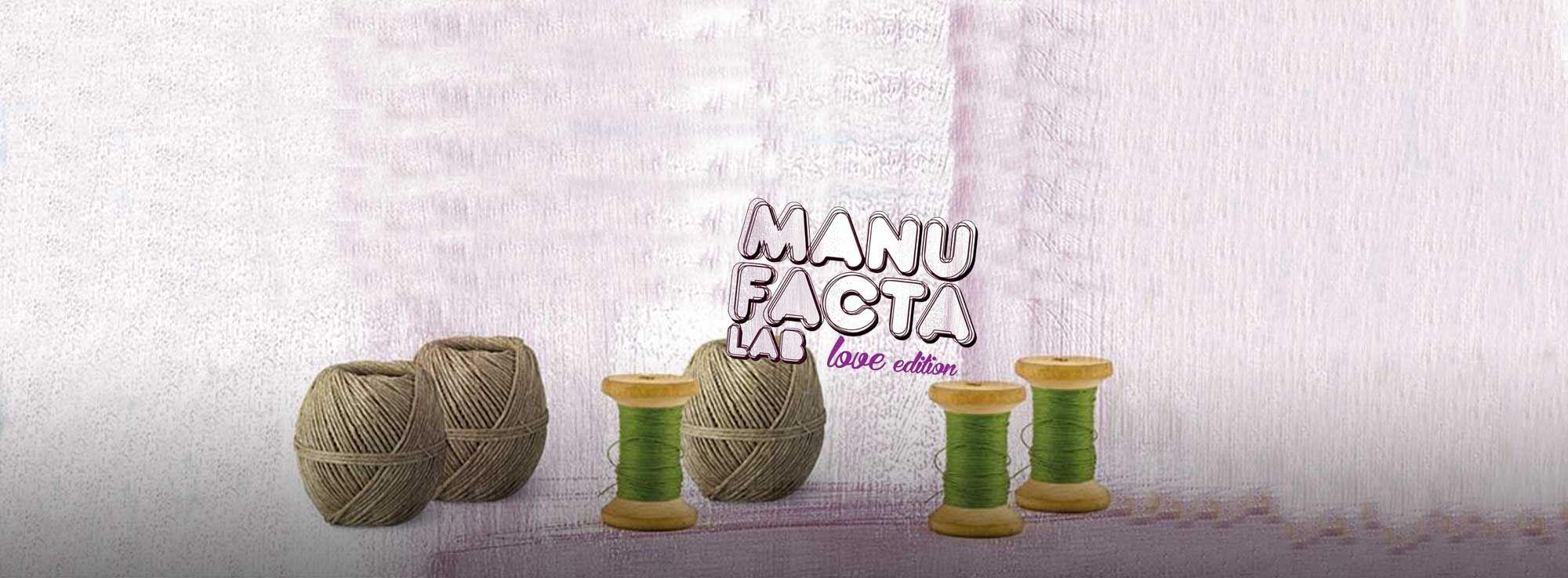 Martina Franca: Manufacta Lab Love Edition