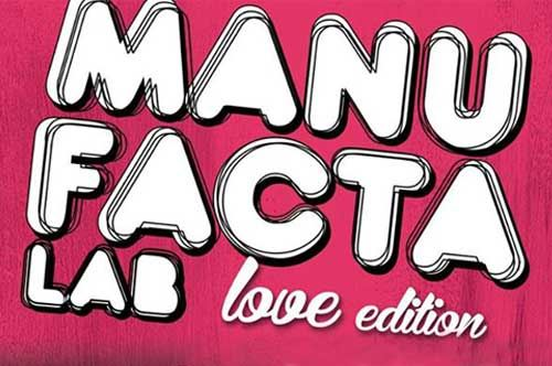 Manufacta Lab Love Edition