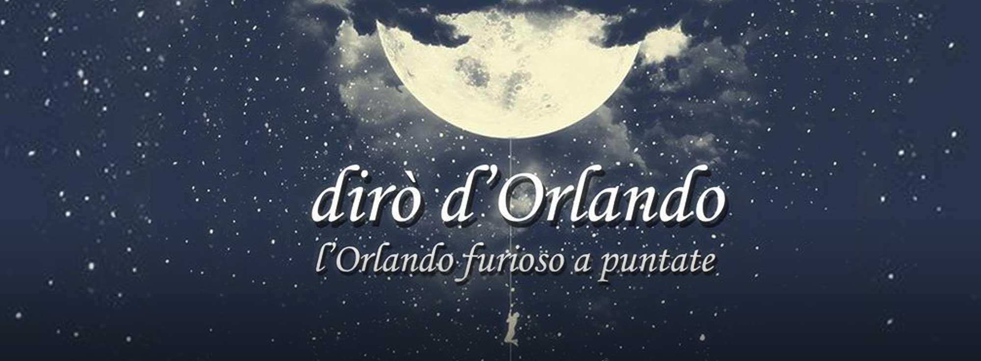 Andria: Dirò d'Orlando – l'Orlando Furioso a puntate