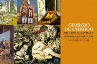 Mostra Giorgio de Chirico - Ritorno al Castello