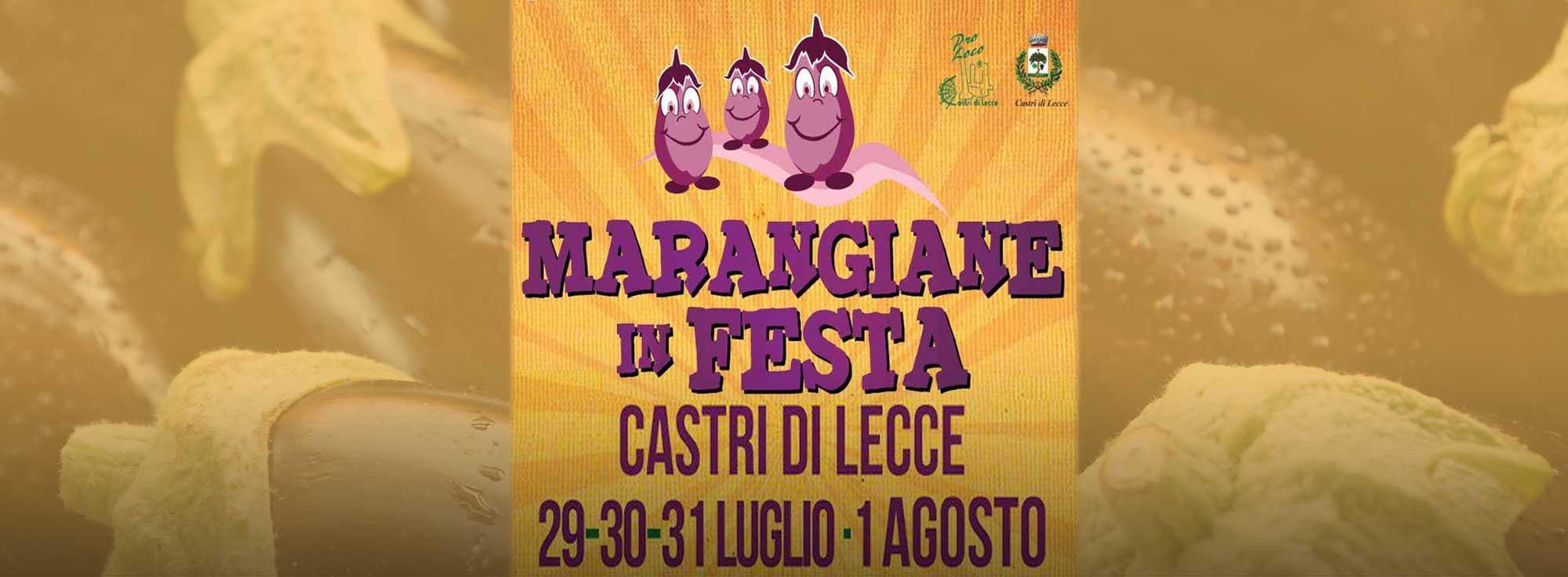 Castri di Lecce: Marangiane in festa – Sagra della Melanzana