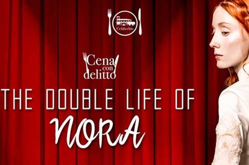 The double life of Nora: una nuova cena con delitto