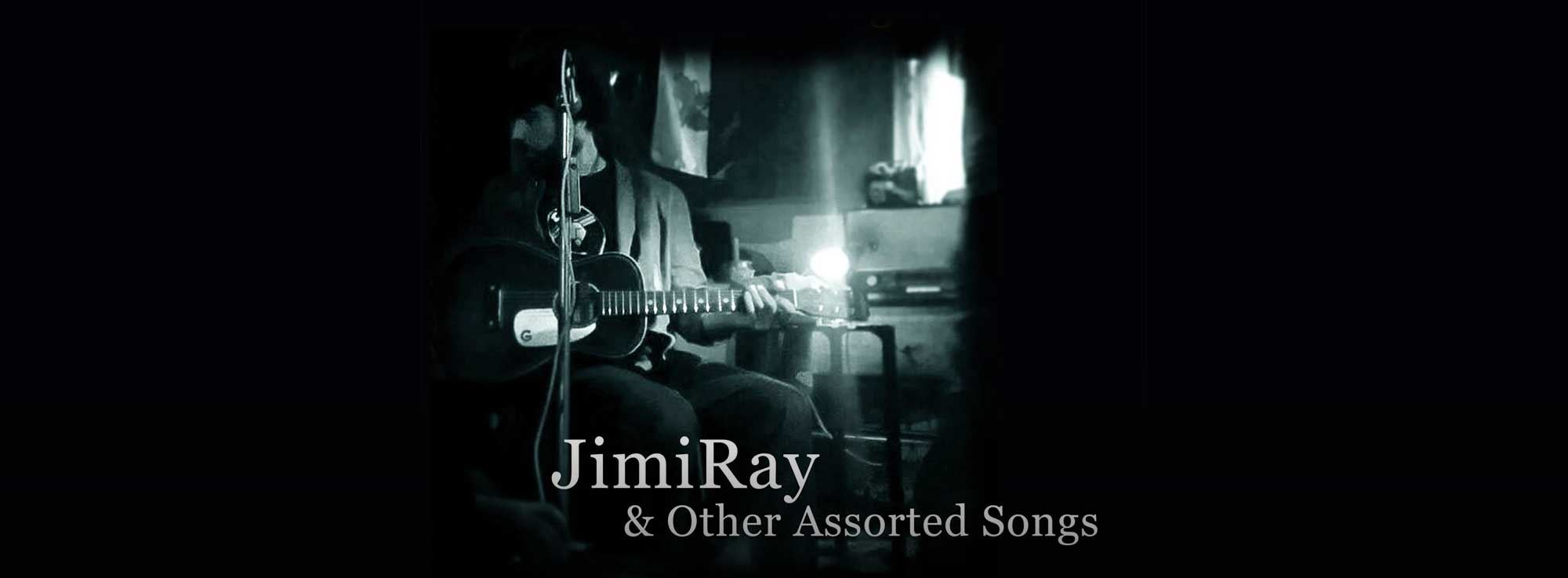 Canosa di Puglia: JimiRay & Other Assorted Songs