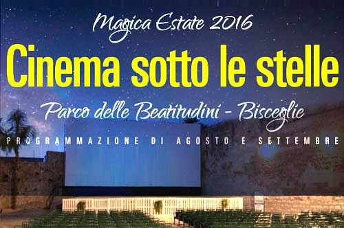 Cinema sotto le stelle 2016