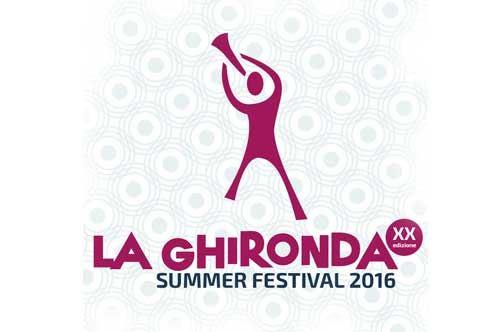 La Ghironda Summer Festival 2016