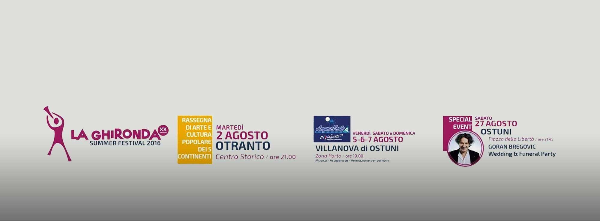 Otranto e Ostuni: La Ghironda Summer Festival 2016