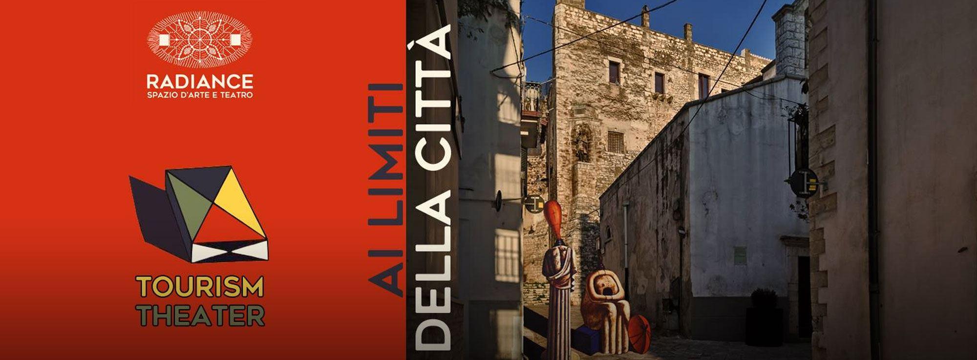 Conversano: Ai Limiti della Città - Tourism Theater