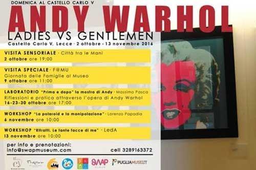 Domenica al Castello Carlo V con Andy Warhol