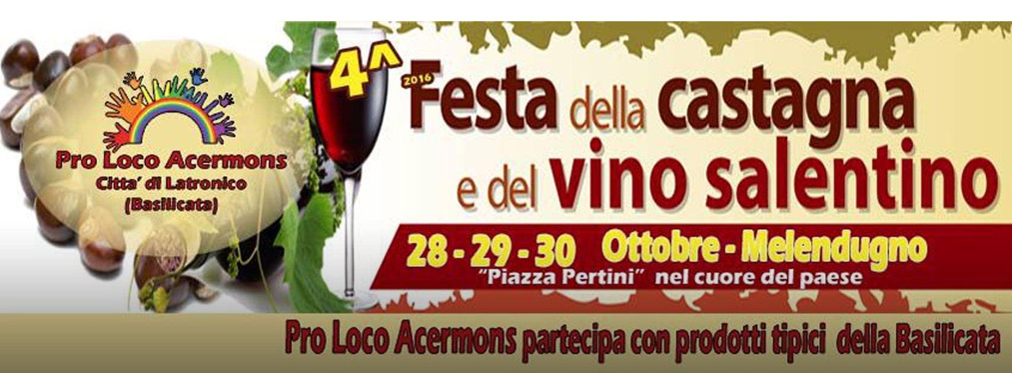 Melendugno: Festa della Castagna e del Vino Salentino 2016