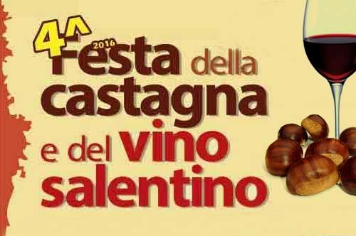 Festa della Castagna e del Vino Salentino 2016