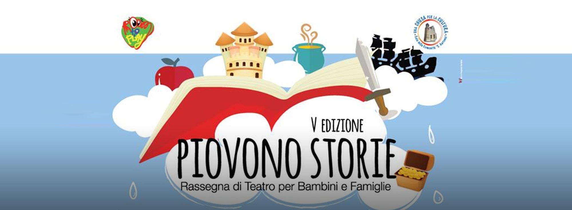 Barletta: Rassegna teatrale per bambini Piovono Storie
