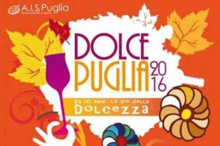 Dolce Puglia 2016, evento enogastronomico