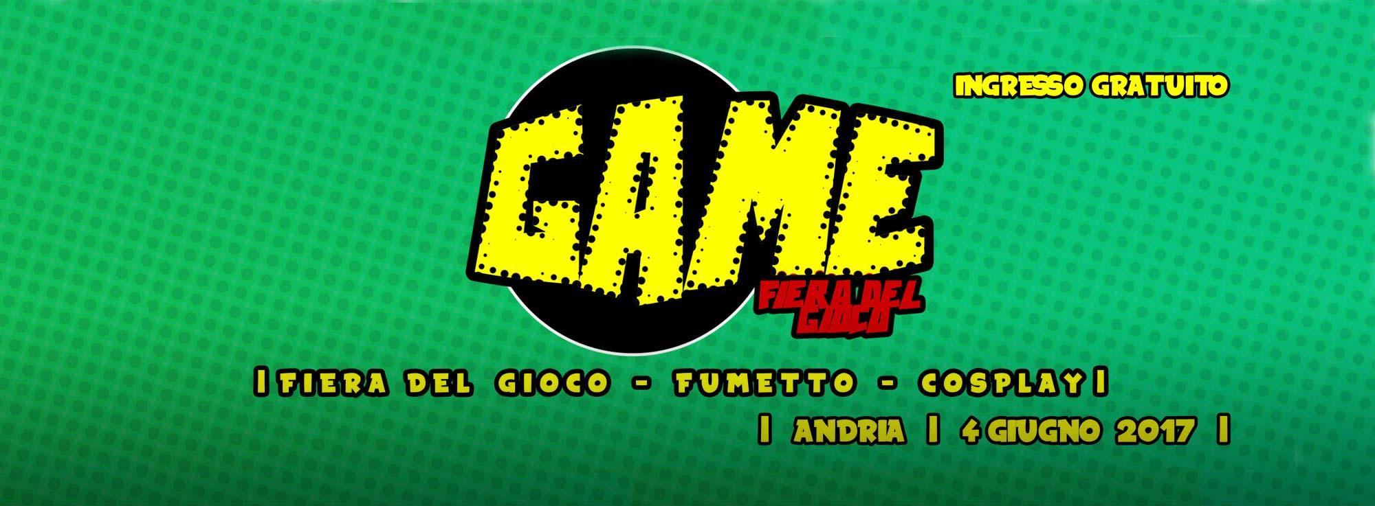 Andria: GAME – Fiera del gioco, fumetto e cosplay