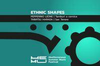 Ethnic Shape al MEMU Festival 2017