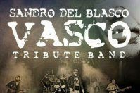 Sandro del Blasco, Vasco Rossi tribute band