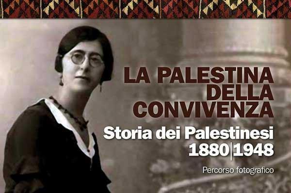 La Palestina della convivenza (1880 - 1948)