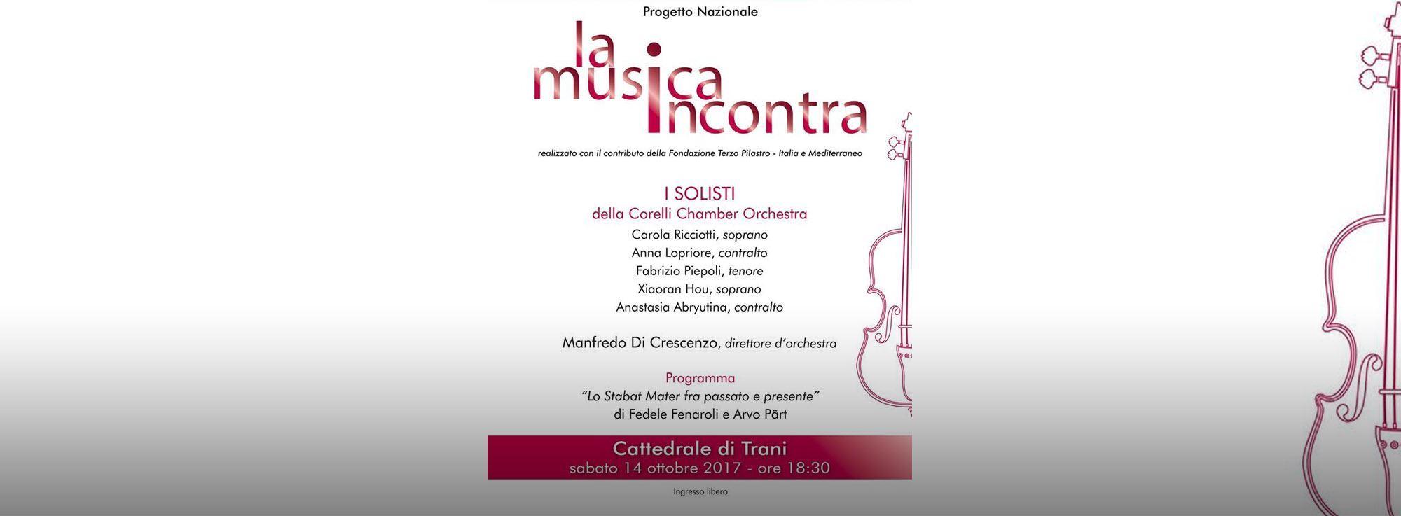 Trani: Stabat Mater, La Musica Incontra