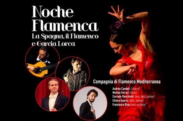 Noche Flamenca ... Il Flamenco e la Spagna di Garcia Lorca