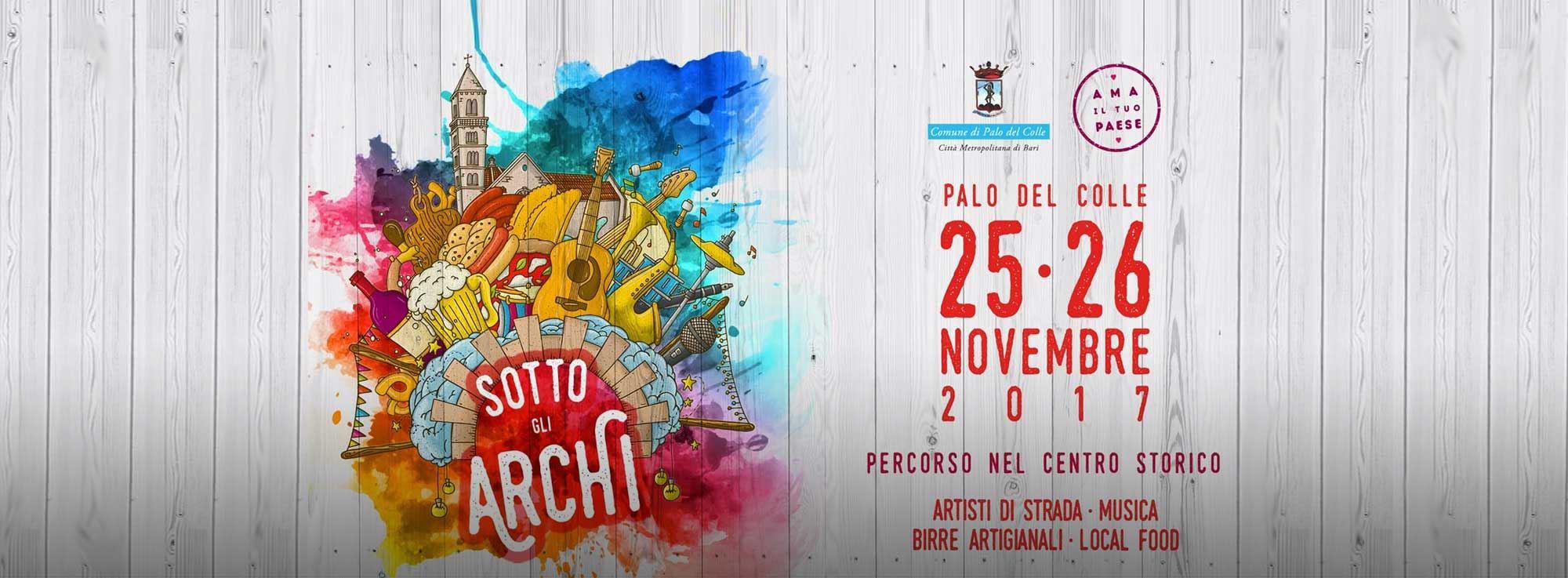 Palo del Colle: Sotto gli archi 2017