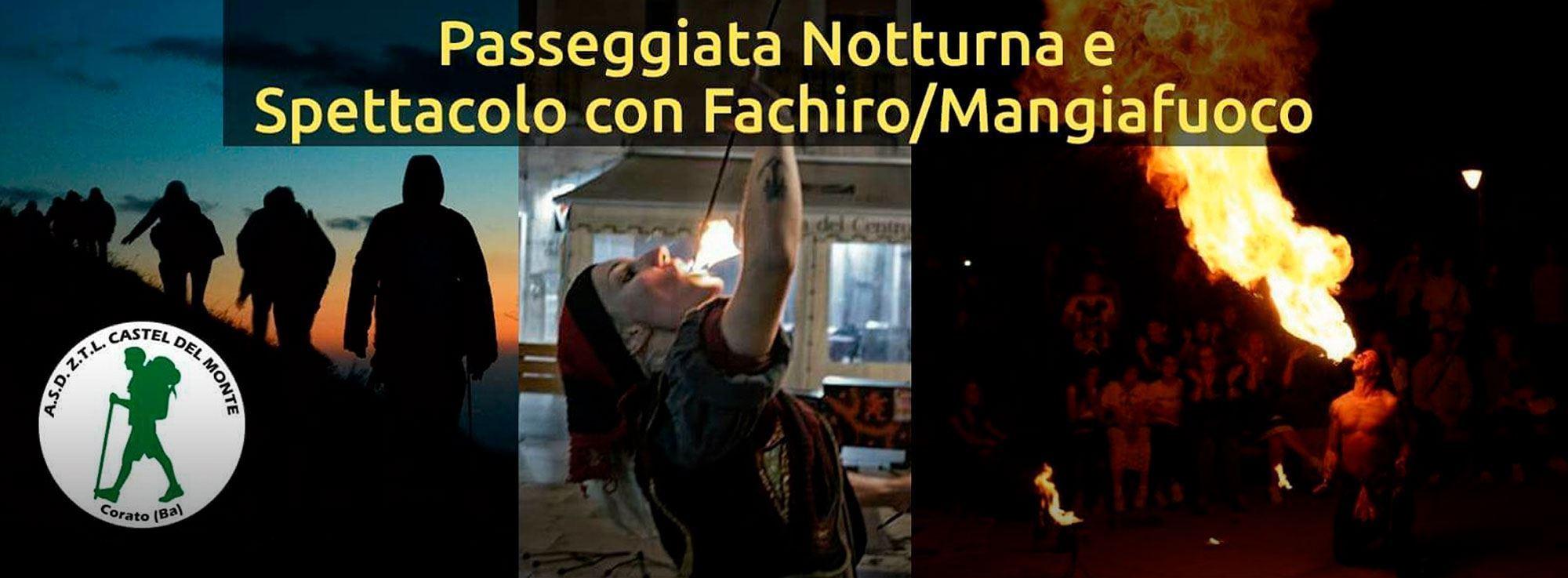 Andria: Novello, cerchi di fuoco, escursione notturna