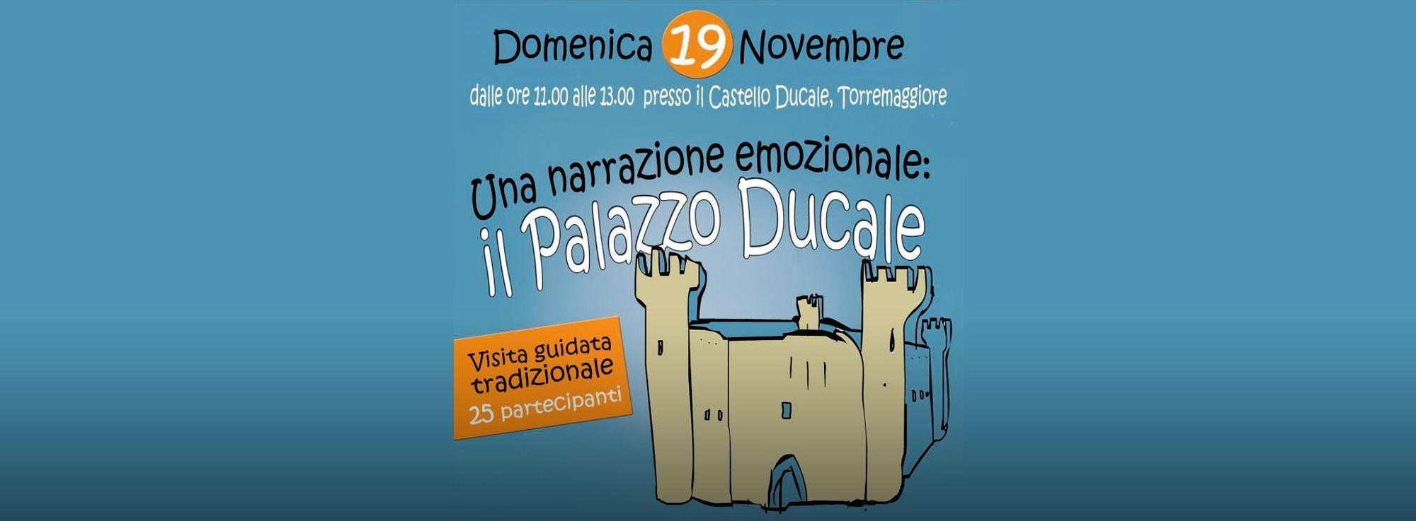 Torremaggiore: Una narrazione emozionale: il Castello Ducale