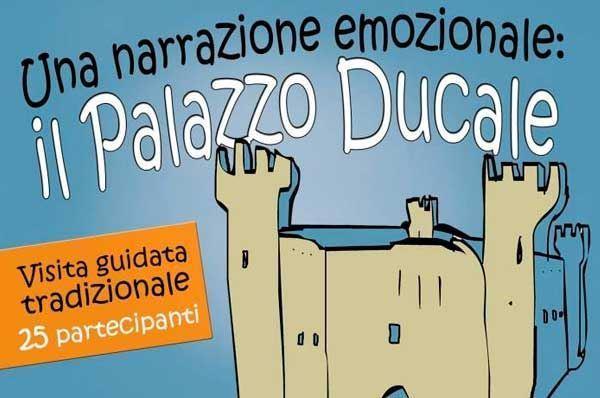 Una narrazione emozionale: il Castello Ducale