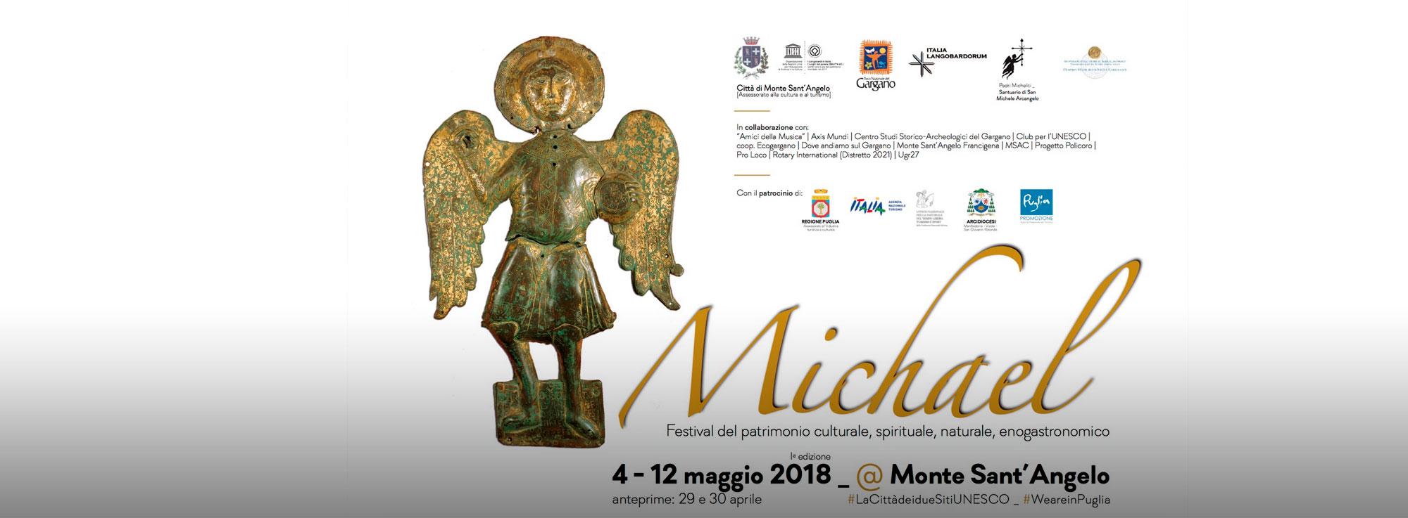 Monte Sant'Angelo: Michael - Festival del patrimonio culturale, spirituale, naturale, enogastronomico