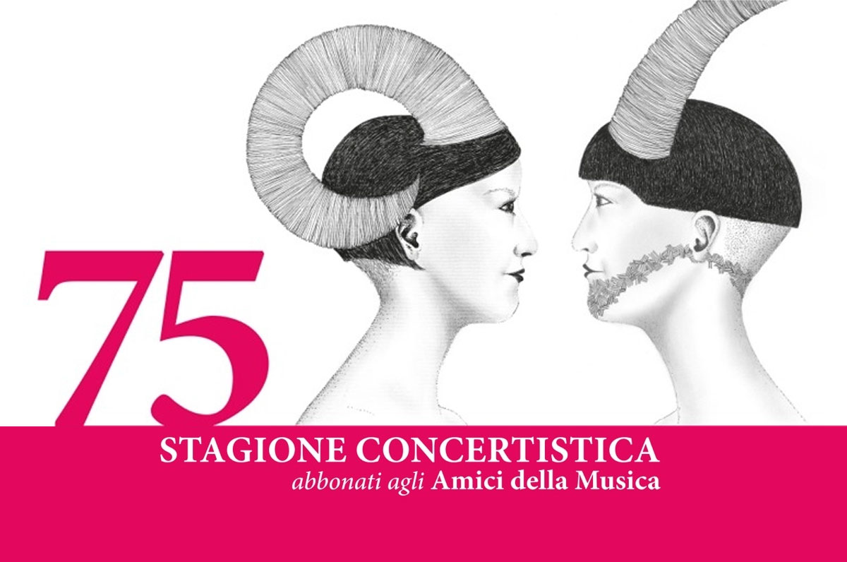 """75a Stagione Concertistica """"Amici della Musica"""""""