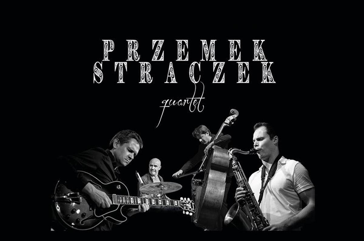 Przemyslaw Straczek Quartet International Group