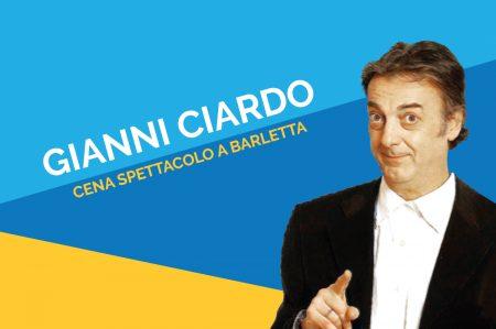 Gianni Ciardo a Barletta, cena spettacolo con il comico barese