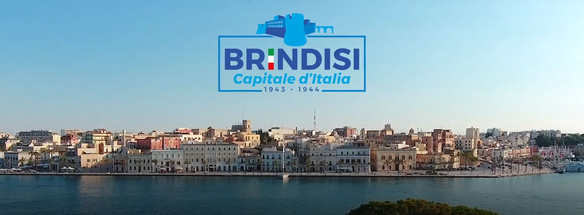 Brindisi: Brindisi Capitale d'Italia