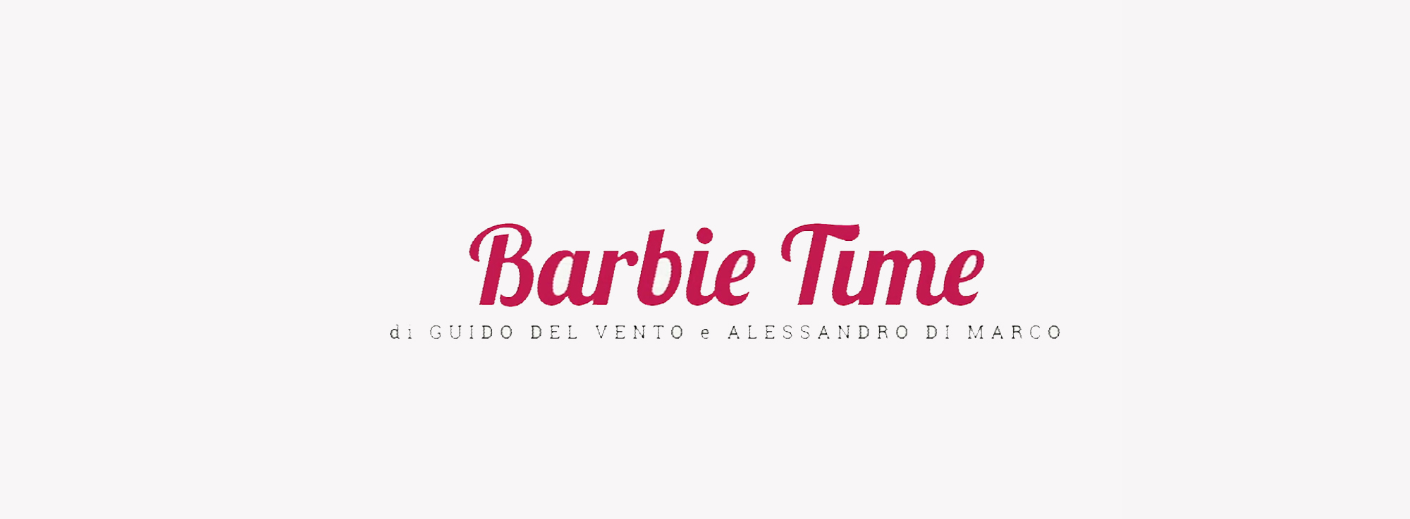 Foggia: Barbie Time