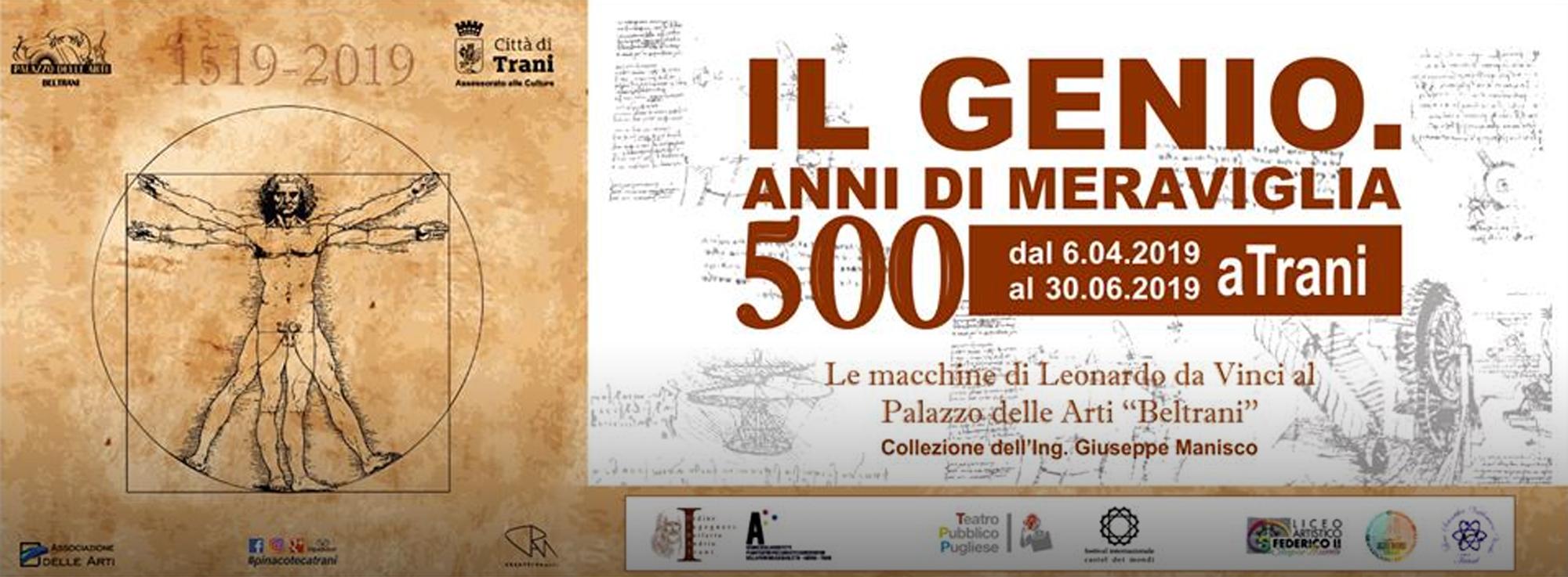 Trani: Il Genio. 500 Anni di Meraviglia