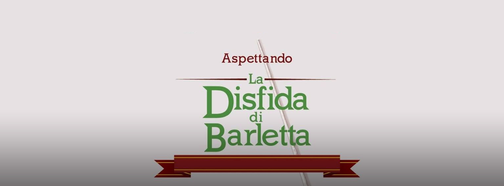 Barletta, Trani, Margherita di Savoia, Andria, Ruvo: Aspettando la Disfida
