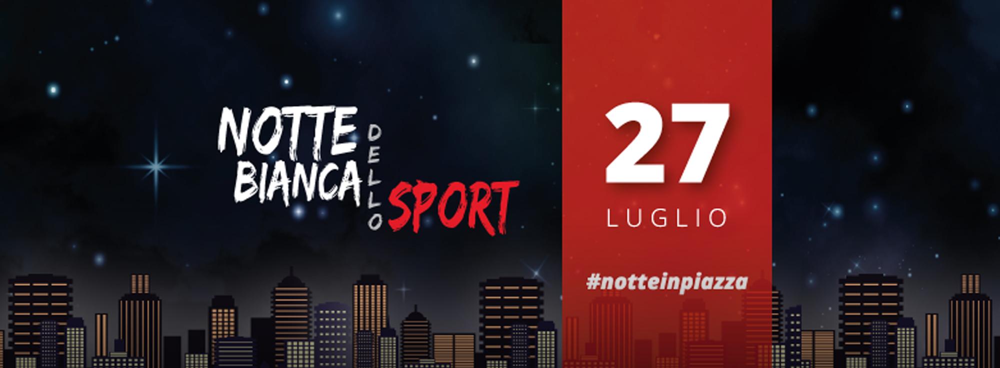 Modugno: Notte Bianca dello Sport 2019