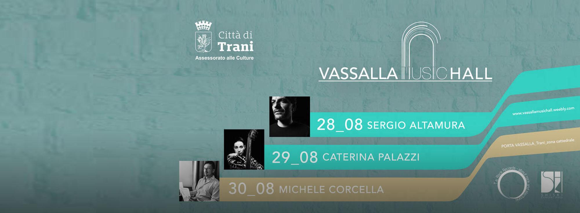 Trani: Vassalla Music Hall