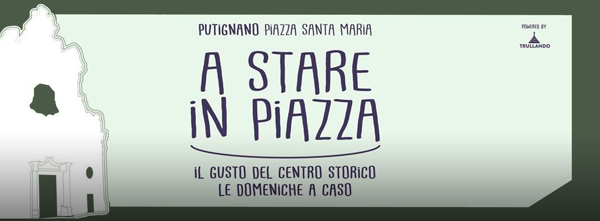 Putignano: A Stare in Piazza
