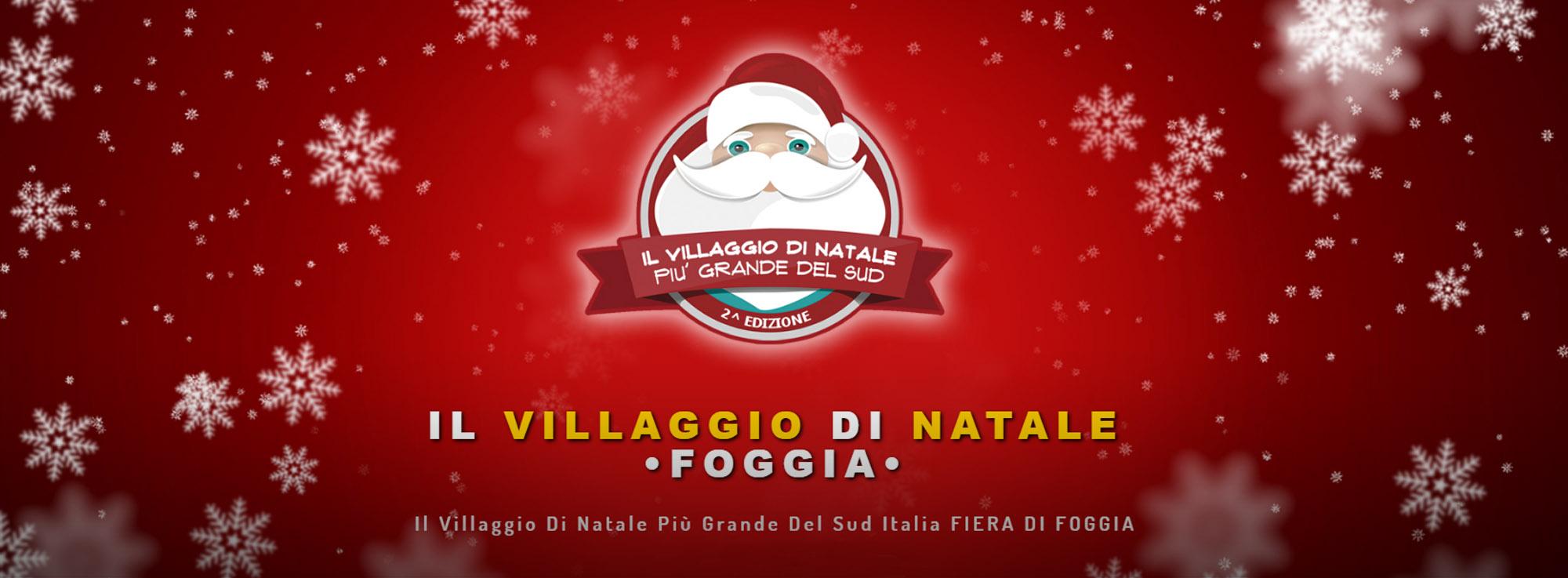 Foggia: Il Villaggio di Babbo Natale